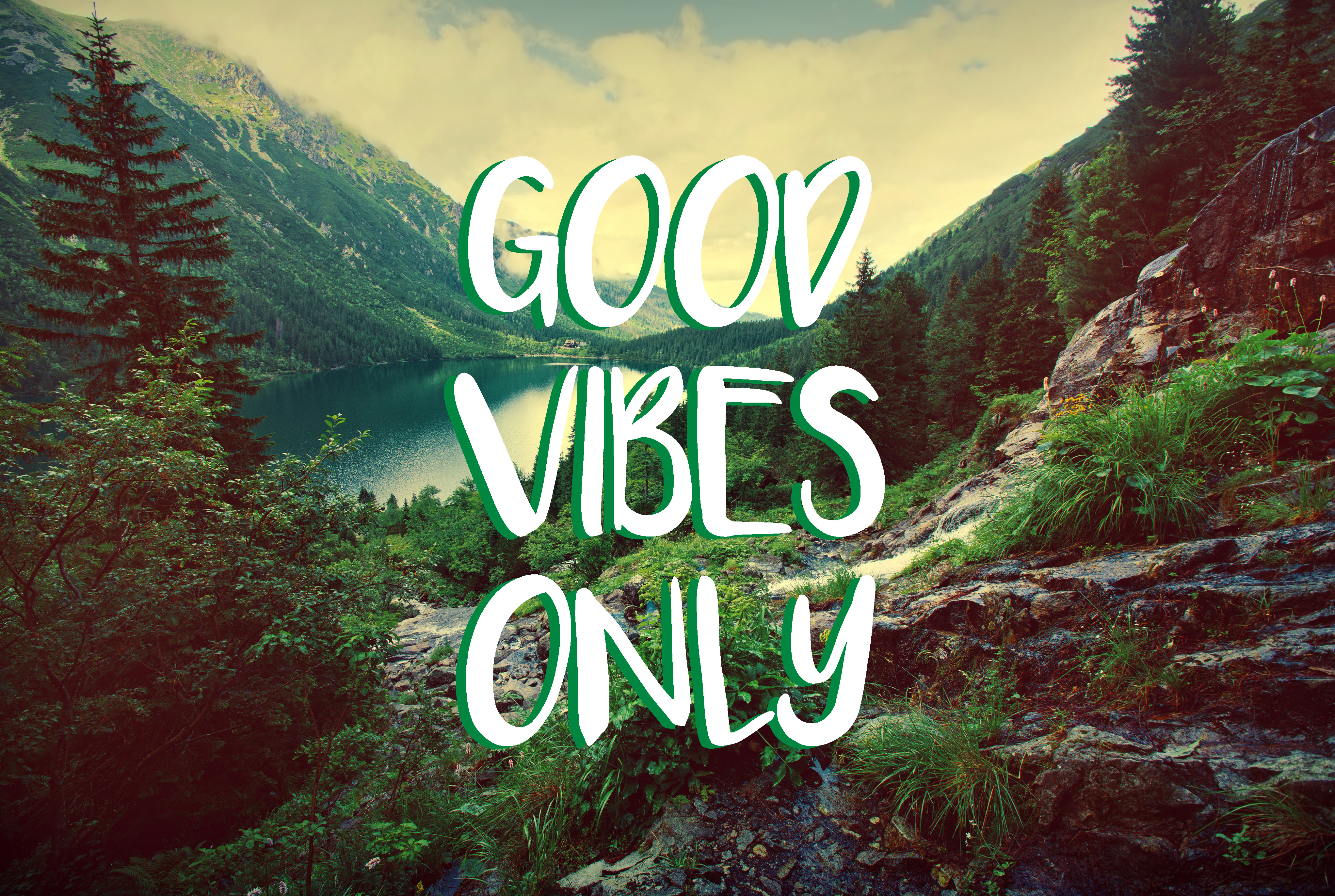 Good Vibes Only - Digital Design